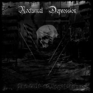 Album Review A Cult Of Negation 2010 Nocturnal Depression